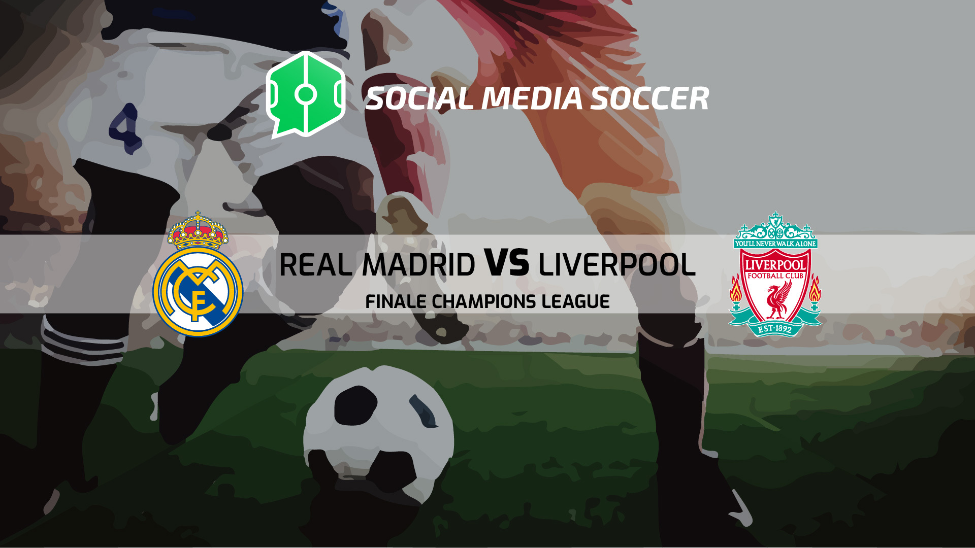 Champions League Finale Social Real Madrid-Liverpool