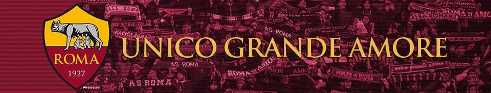 Roma - Unico Grande Amore
